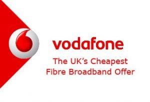Cheapest Fibre Broadband from Vodafone